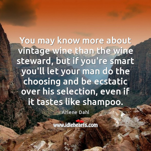 Image, You may know more about vintage wine than the wine steward, but