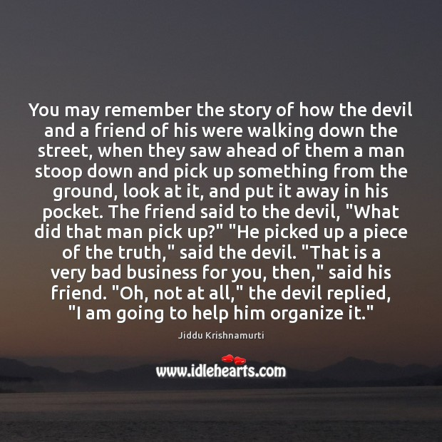 You may remember the story of how the devil and a friend Image