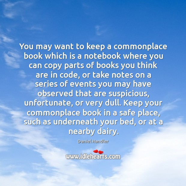 Image, You may want to keep a commonplace book which is a notebook