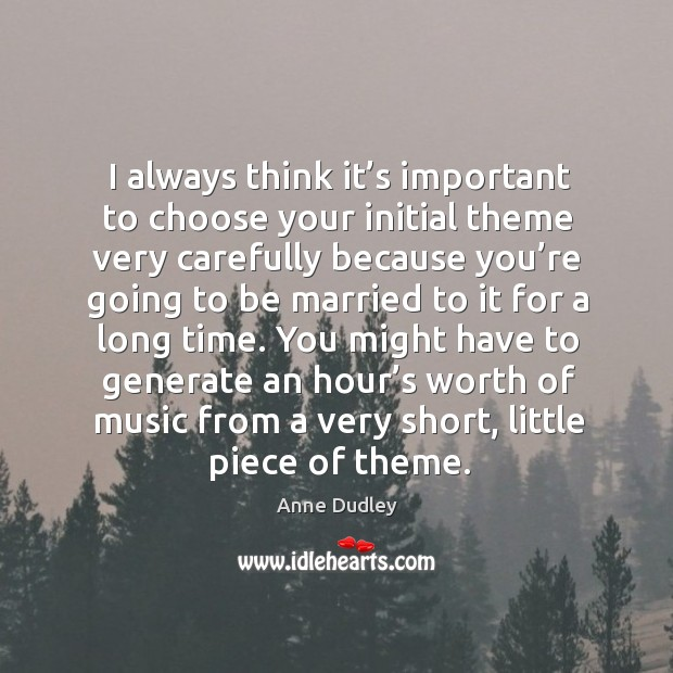 You might have to generate an hour's worth of music from a very short, little piece of theme. Image