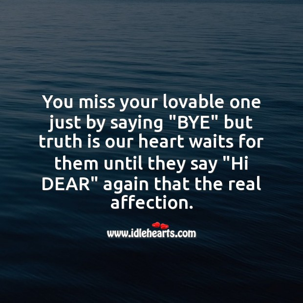 You miss your lovable one just Missing You Messages Image