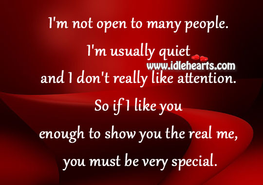 I'm not open to many people. Image