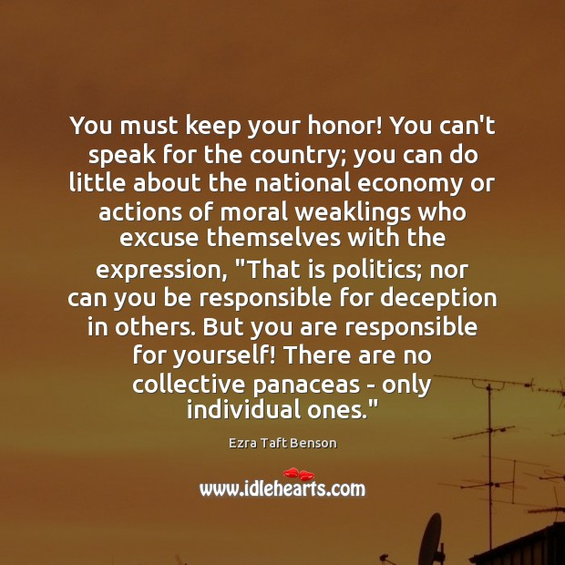 Image, You must keep your honor! You can't speak for the country; you