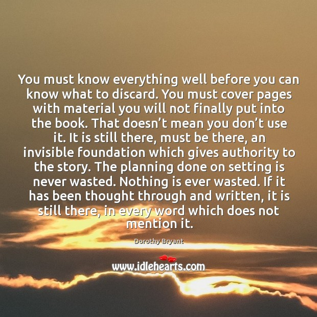 You must know everything well before you can know what to discard. Image