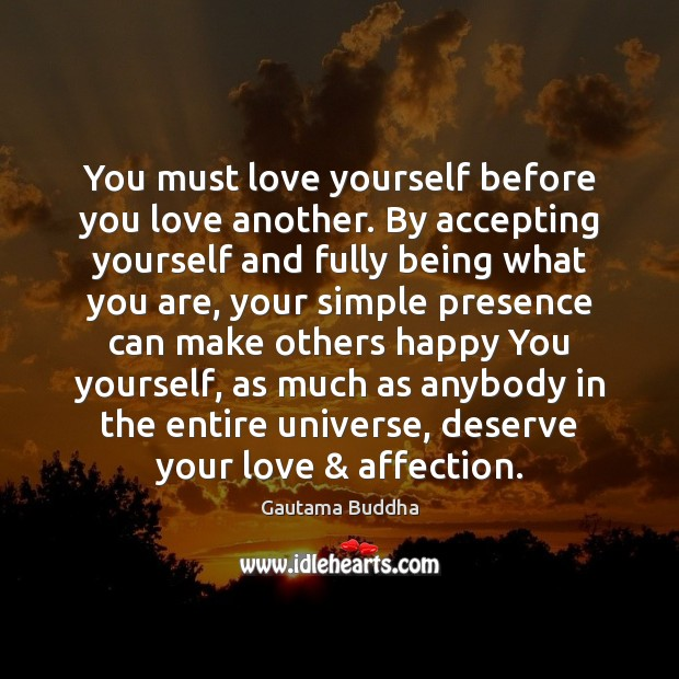 Image, You must love yourself before you love another. By accepting yourself and