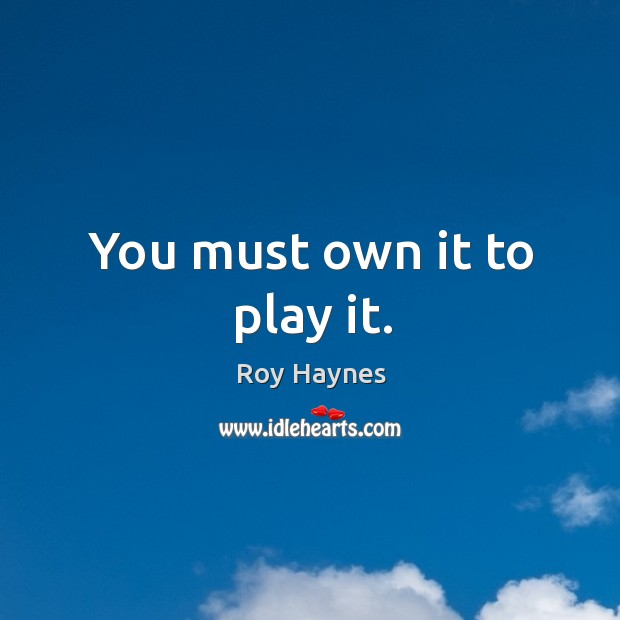 You must own it to play it. Image
