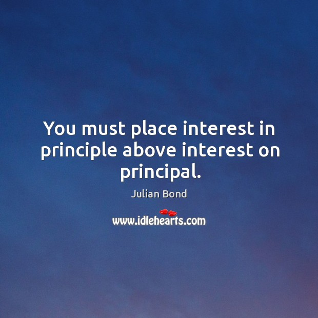 Image, You must place interest in principle above interest on principal.