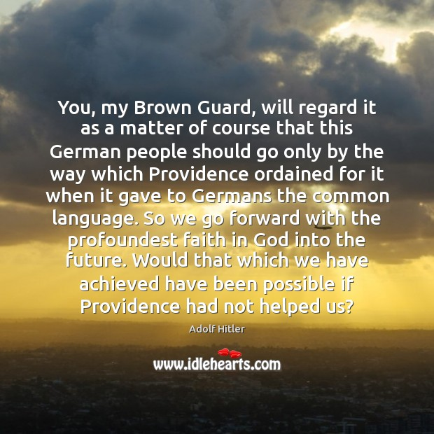 Image, You, my Brown Guard, will regard it as a matter of course