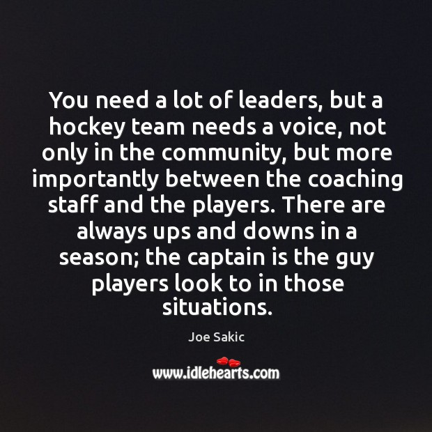 Image, You need a lot of leaders, but a hockey team needs a voice, not only in the community