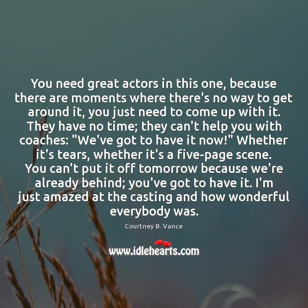 Image, You need great actors in this one, because there are moments where