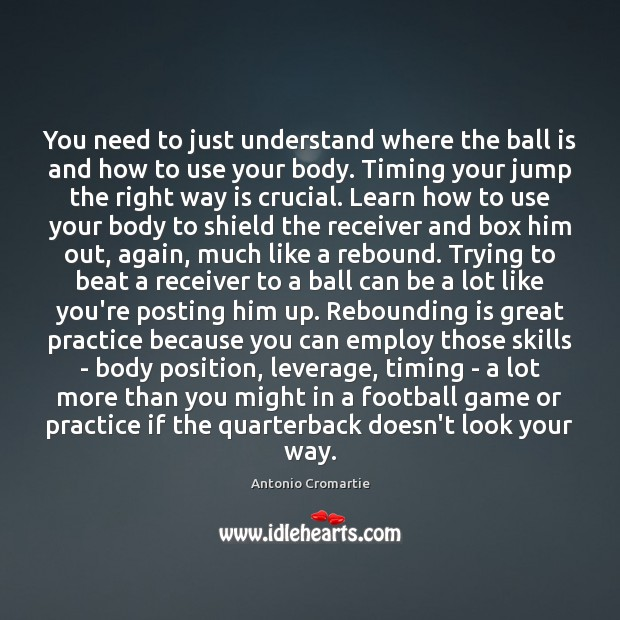 Image, You need to just understand where the ball is and how to
