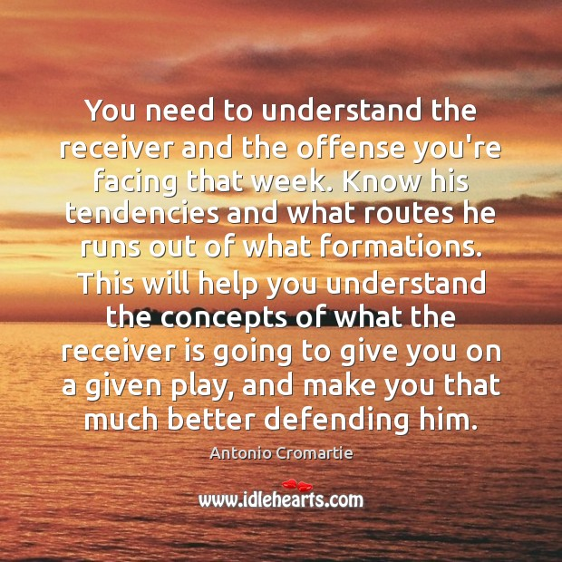 Image, You need to understand the receiver and the offense you're facing that