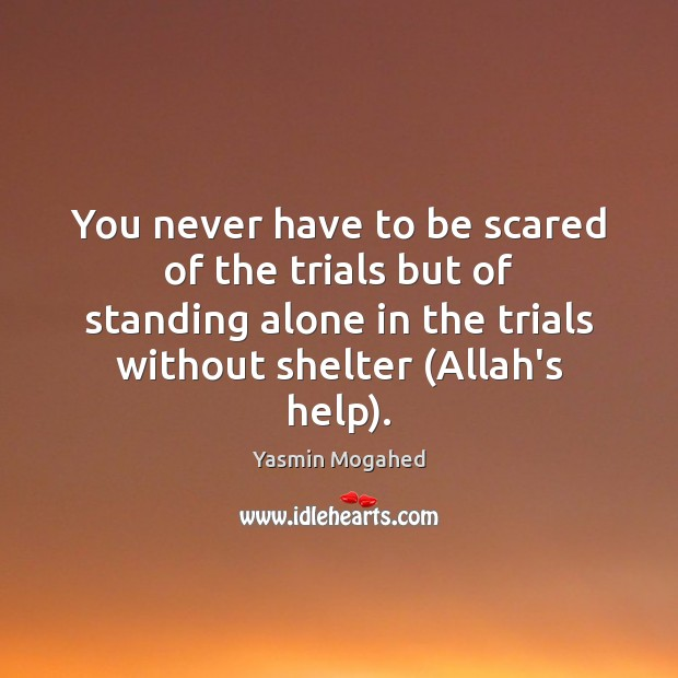 Image, You never have to be scared of the trials but of standing