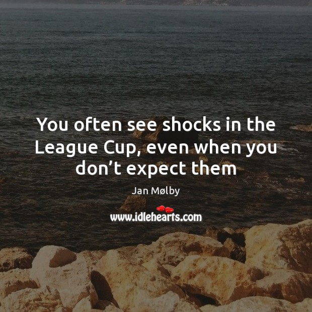 You often see shocks in the League Cup, even when you don't expect them Image