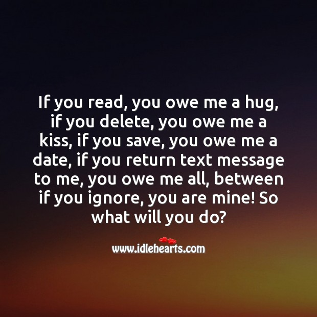 You owe me a kiss Love Messages Image