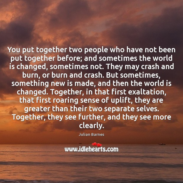 You put together two people who have not been put together before; Image