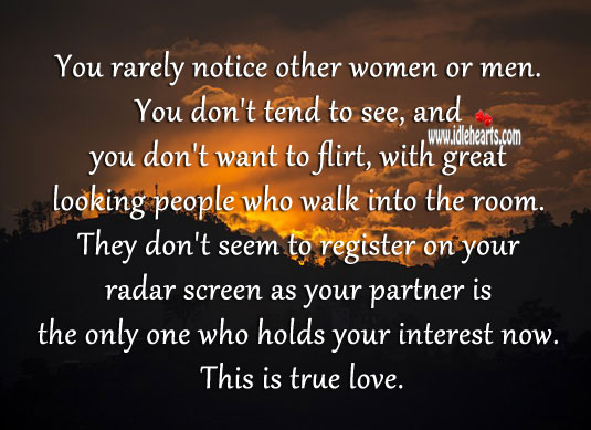 Image, Your partner is the only one who holds your interest now this is true love.