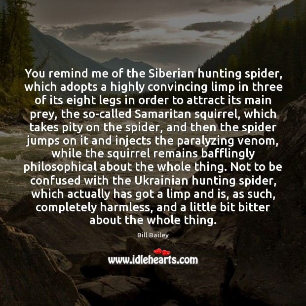 You remind me of the Siberian hunting spider, which adopts a highly Image