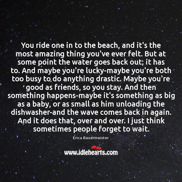 You ride one in to the beach, and it's the most amazing Image