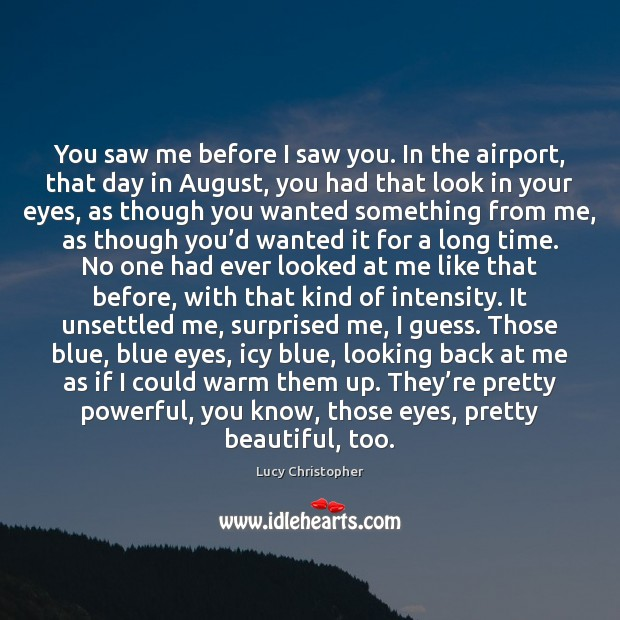 You saw me before I saw you. In the airport, that day Image