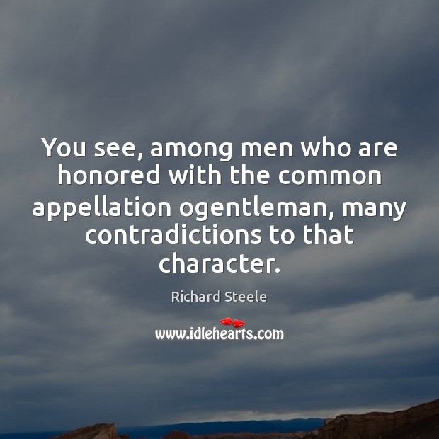 You see, among men who are honored with the common appellation ogentleman, Image