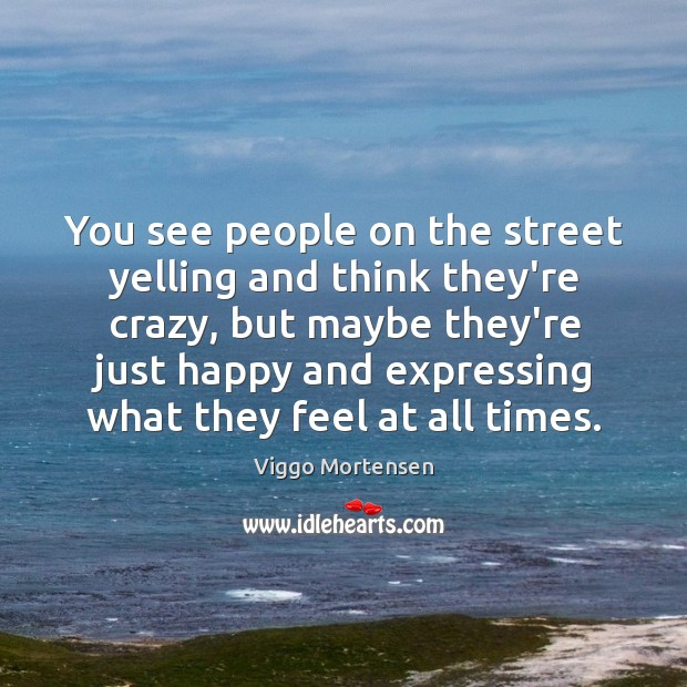 You see people on the street yelling and think they're crazy, but Image