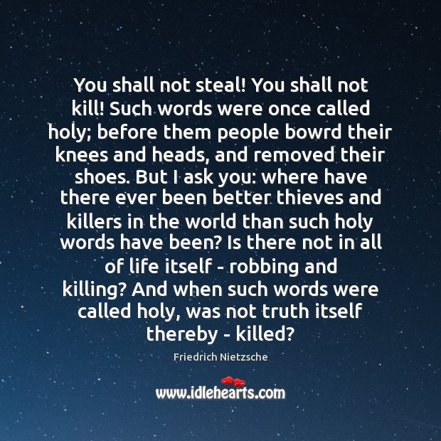 Image, You shall not steal! You shall not kill! Such words were once