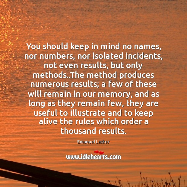 You should keep in mind no names, nor numbers, nor isolated incidents, Image