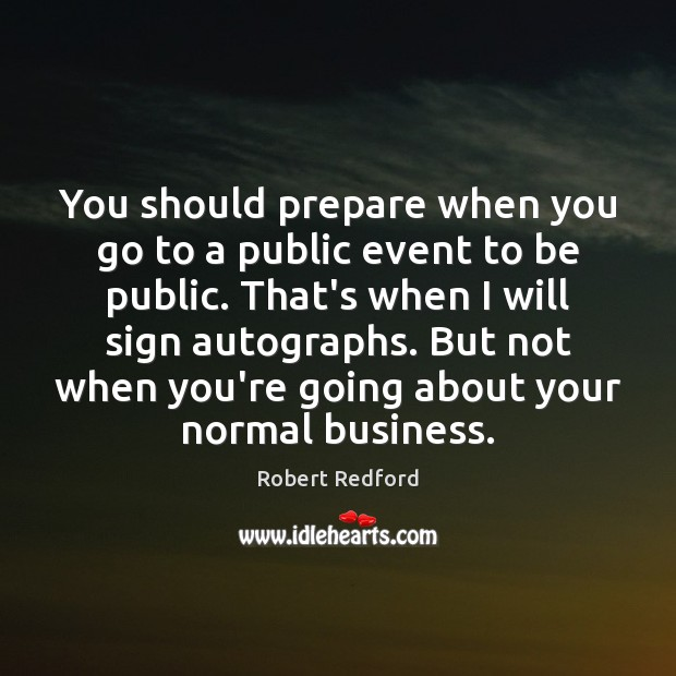 Image, You should prepare when you go to a public event to be