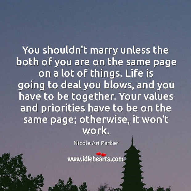 Image, You shouldn't marry unless the both of you are on the same
