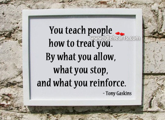 What you allow, what you stop Tony Gaskins Picture Quote