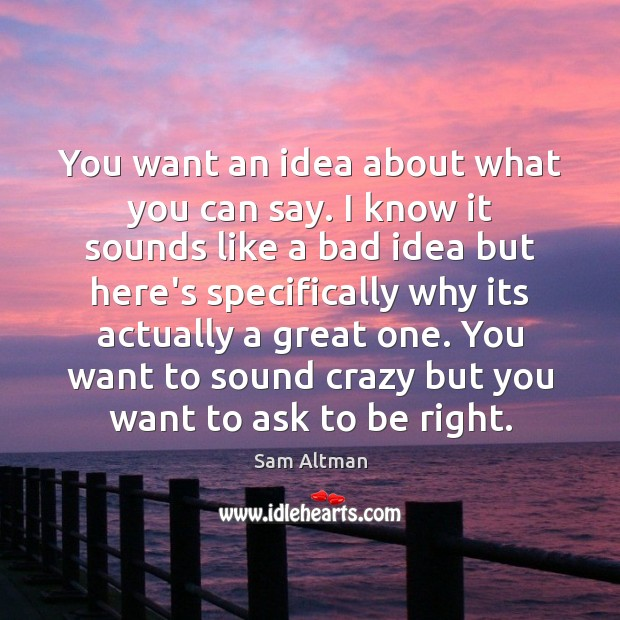 You want an idea about what you can say. I know it Image