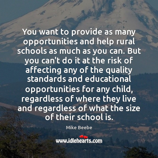 You want to provide as many opportunities and help rural schools as Image