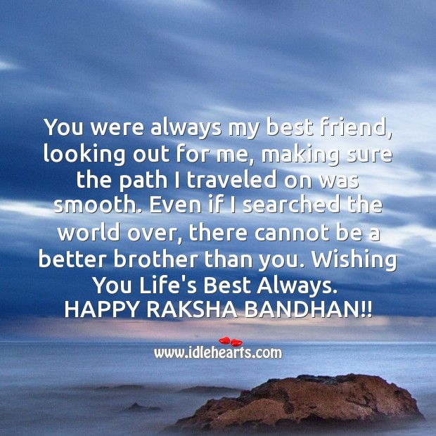 You were always my best friend, looking out for me Raksha Bandhan Quotes Image