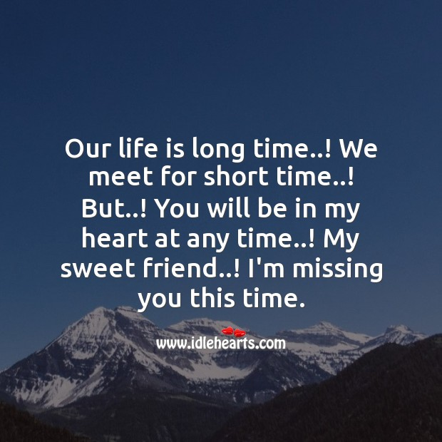 You will be in my heart at any time. Missing You Quotes Image