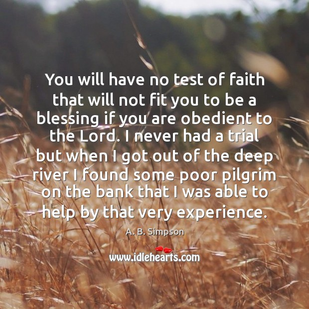 Image, You will have no test of faith that will not fit you
