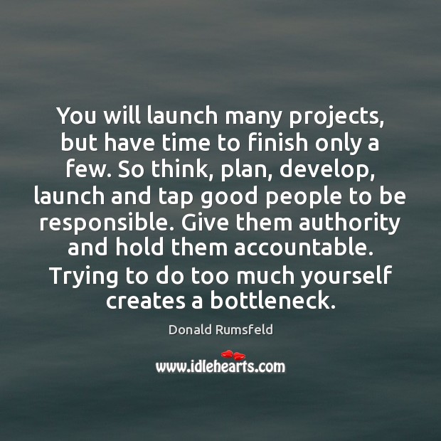 Image, You will launch many projects, but have time to finish only a