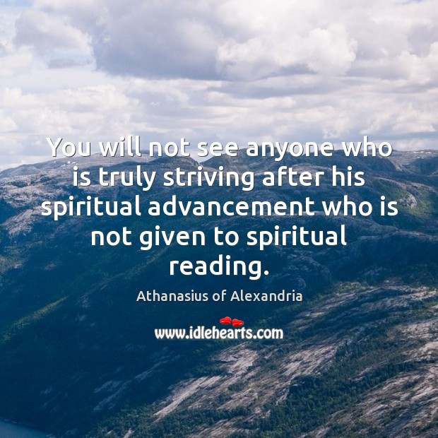 Image, You will not see anyone who is truly striving after his spiritual