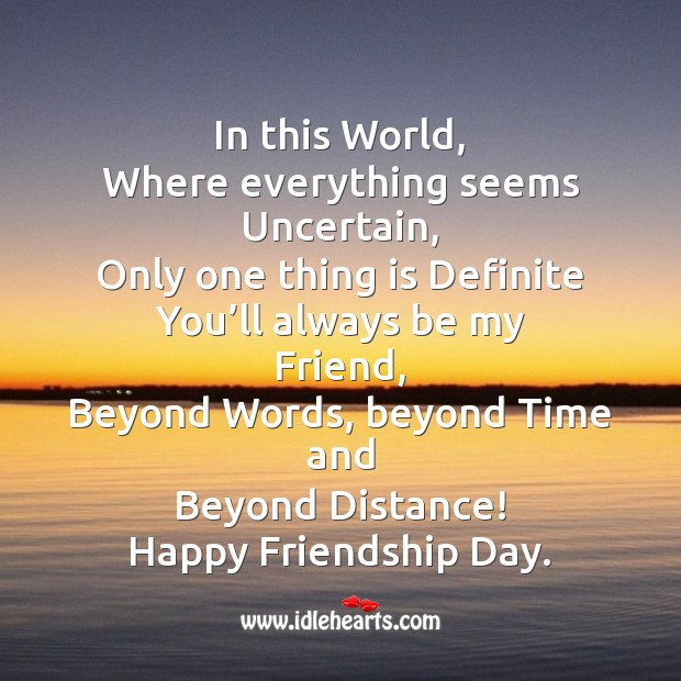 You'll always be my friend Friendship Day Messages Image
