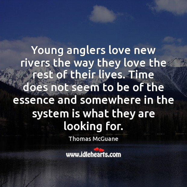 Image, Young anglers love new rivers the way they love the rest of