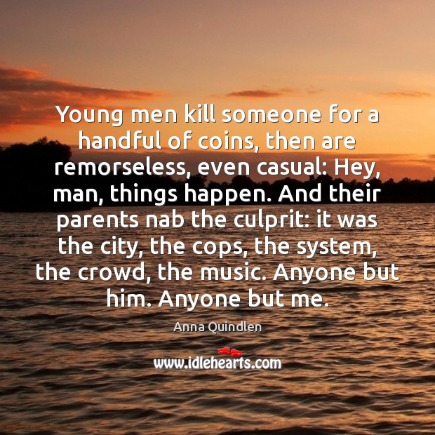 Image, Young men kill someone for a handful of coins, then are remorseless,
