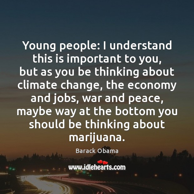 Young people: I understand this is important to you, but as you Image