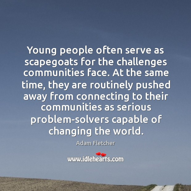 Image, Young people often serve as scapegoats for the challenges communities face. At