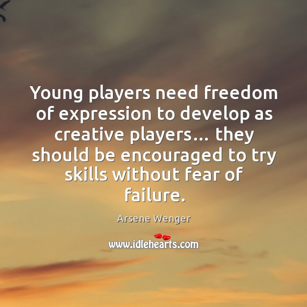 Image, Young players need freedom of expression to develop as creative players…