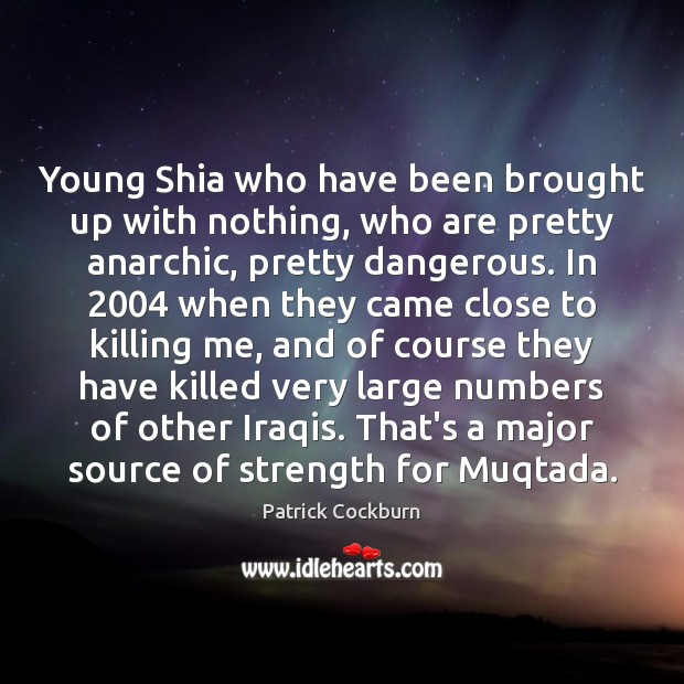Image, Young Shia who have been brought up with nothing, who are pretty