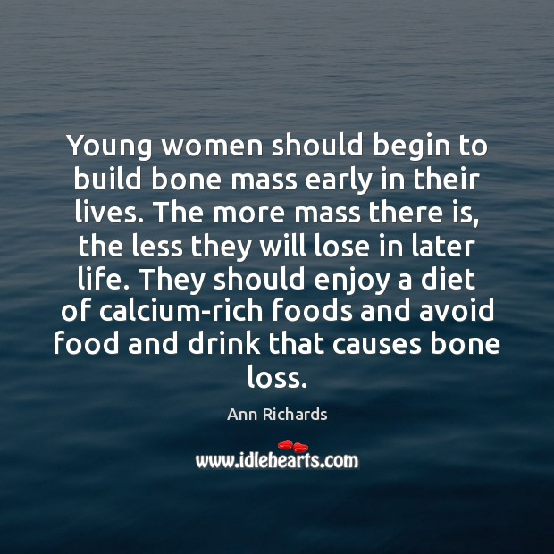 Image, Young women should begin to build bone mass early in their lives.