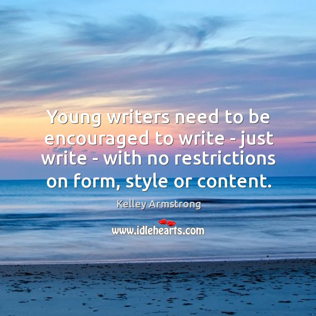 Young writers need to be encouraged to write – just write – Image