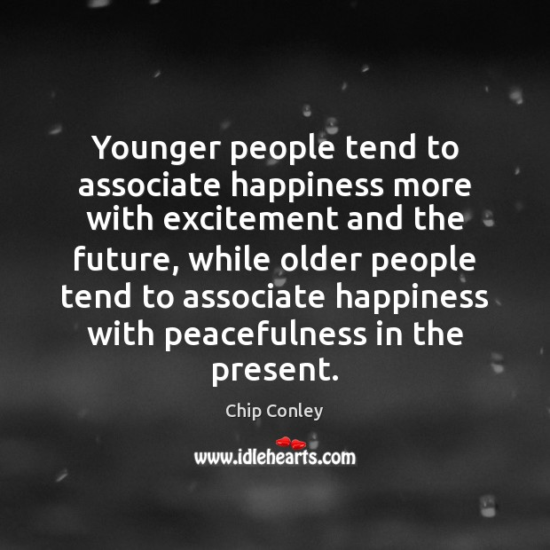 Image, Younger people tend to associate happiness more with excitement and the future,
