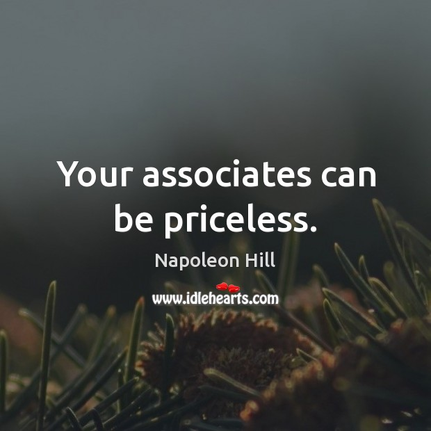 Your associates can be priceless. Image