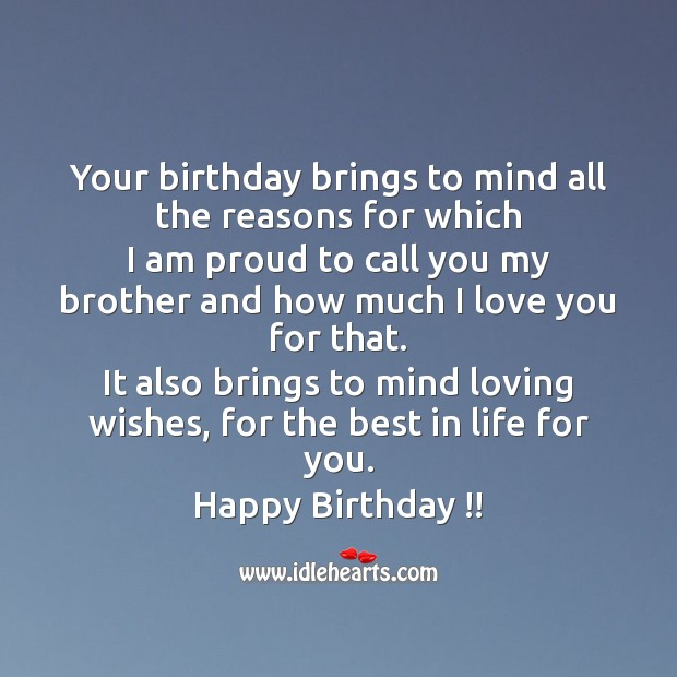 Your birthday brings to mind all the reasons for which I am proud to call you Image